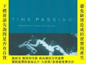 二手書博民逛書店Time罕見Passing (european PerspectivesY364153 Sylviane Ag