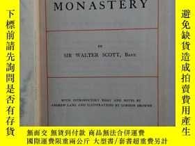二手書博民逛書店THE罕見MONASTERY(小36開,硬精裝,1905年印)Y