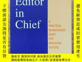 二手書博民逛書店The罕見Editor in Chief 【內有購書者簽名】Y2
