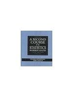 二手書博民逛書店 《A second course in statistics : regression analysis》 R2Y ISBN:0133968219│Mendenhall