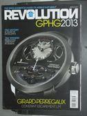 【書寶二手書T3/雜誌期刊_ZAG】Revolution Gphg 2013_Girard-perregaux等