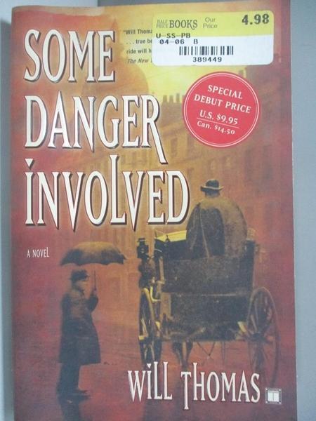 【書寶二手書T9/原文小說_AIC】Some Danger Involved_Thomas, Will