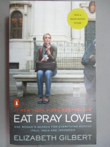 【書寶二手書T2/一般小說_IPX】Eat Pray Love_Elizabeth Gilbert