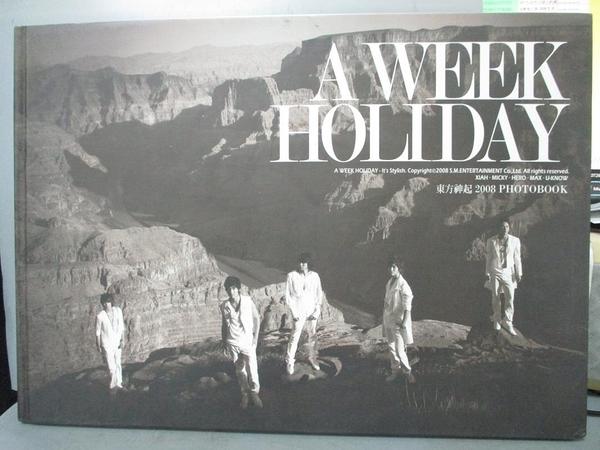 【書寶二手書T2/寫真集_WFG】東方神起2008Photobook-A Week Holiday_S.M.Entertainment