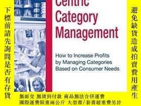 二手書博民逛書店Consumer-centric罕見Category ManagementY256260 Acnielsen