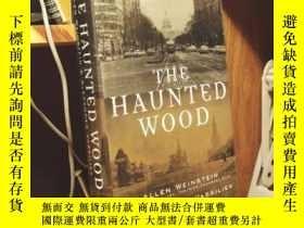 二手書博民逛書店The罕見Haunted Wood: Soviet Espionage in America - The Stal