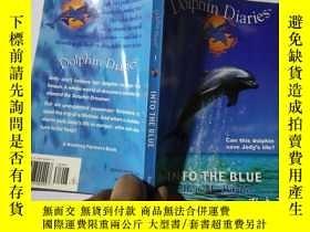 二手書博民逛書店(Dolphin罕見Diaries #1) Into the B