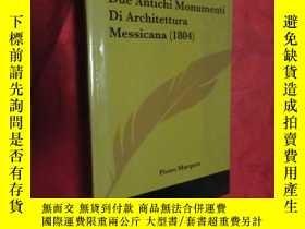 二手書博民逛書店Due罕見Antichi Monumenti Di Architettura Messicana (小16開,硬精