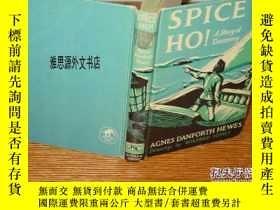 二手書博民逛書店【罕見】1965年出版《Spice Ho A Story of