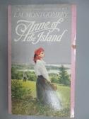 【書寶二手書T6/原文小說_NAO】Anne of the Island_L.M.Montgomery
