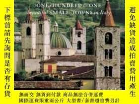 二手書博民逛書店One罕見Hundred & One Beautiful Small Towns In Italy-意大利一百零一