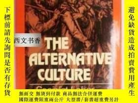 二手書博民逛書店The罕見Alternative Culture: Social