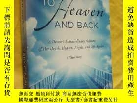 二手書博民逛書店To罕見Heaven and Back: A Doctor s