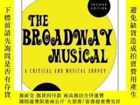 二手書博民逛書店The罕見Broadway MusicalY364682 Swain, Joseph P. Rowman &a