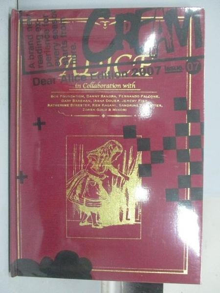 【書寶二手書T8/設計_QAT】Dear Alice Edition 2007_Issue 07