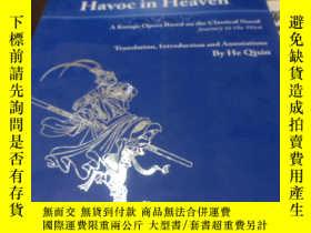 二手書博民逛書店Havoc罕見in Heaven:A kunqu Opera B