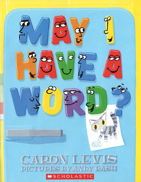 【麥克書店】MAY I HAVE A WORD?/ 英文繪本《主題:字母》