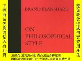 二手書博民逛書店On罕見Philosophical StyleY255562 Brand Blanshard St. Augu