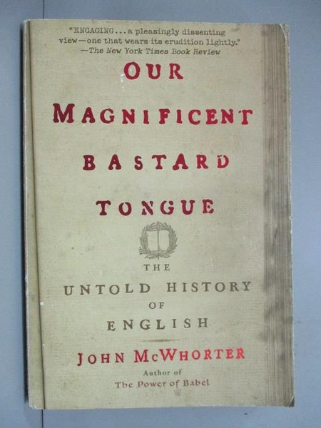 【書寶二手書T5/原文書_ISB】Our Magnificent Bastard Tongue: The Untold