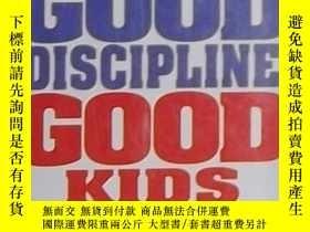 二手書博民逛書店【9新】《罕見Good Discipline Good Kids