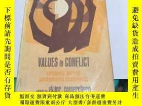 二手書博民逛書店values罕見in conflict christianity marxism psychoanalysis e