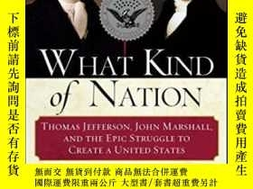 二手書博民逛書店What罕見Kind Of NationY364682 James F. Simon Simon &