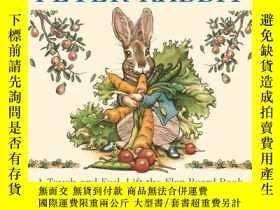 二手書博民逛書店The罕見Classic Tale of Peter Rabbit Touch-and-Feel Board Bo