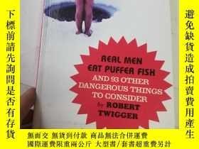 二手書博民逛書店Real罕見man eat puffer fishY206777