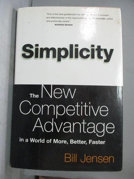 【書寶二手書T1/財經企管_ZFN】Simplicity-the new competitive adv..._Bill Jensen.