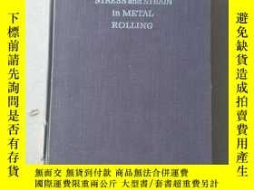 二手書博民逛書店a.tselikov罕見stress and strain in metal rollingY447092