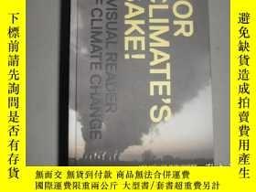 二手書博民逛書店For罕見Climate s Sake!: A Visual R