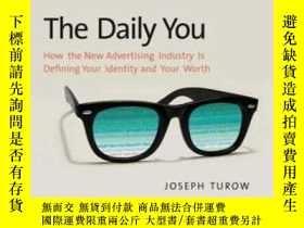 二手書博民逛書店The罕見Daily YouY362136 Joseph Turow Yale University Pres