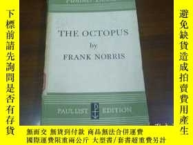 二手書博民逛書店THE罕見OCTOPUS BY FRANK NORRIS (趙瑞