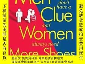 二手書博民逛書店Why罕見Men Don t Have A Clue And Women Always Need More Sho