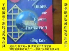 二手書博民逛書店Political罕見Order and Power Transition in Hong Kong,扉頁有名字字