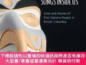 二手書博民逛書店We罕見Are Born With The Songs Inside UsY255174 Gordon, Ka