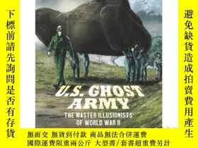 二手書博民逛書店U.S.罕見Ghost Army: The Master Ill