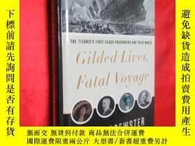 二手書博民逛書店Gilded罕見Lives, Fatal Voyage: The