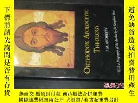 二手書博民逛書店ORTHODOX罕見APOLOGETIC THEOLOGY671