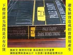 二手書博民逛書店Pale罕見Saint & Dark Homecoming(二合