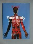 【書寶二手書T3/大學理工醫_XGH】Your Body_Park, Alice