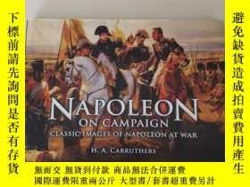 二手書博民逛書店Napoleon罕見on Campaign: Classic Images of Napoleon at war奇