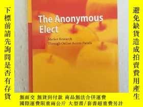 二手書博民逛書店The罕見Anonymous Elect: Market Res