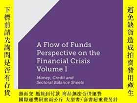 二手書博民逛書店1:罕見A Flow-of-funds Perspective On The Financial Crisis V