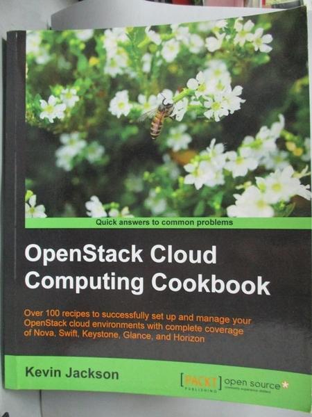 【書寶二手書T5/電腦_ZBS】OpenStack Cloud Computing Cookbook_Jackson,