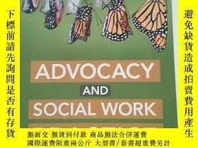 二手書博民逛書店Advocacy罕見and Social Work Practi