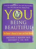 【書寶二手書T5/養生_ZBK】You Being Beautiful_Arthur W./ Hallgren, Gar