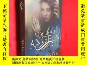 二手書博民逛書店Few罕見Are AngelsY5460 Iversen, In
