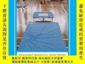 二手書博民逛書店Teaching罕見Physical Education To