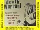 二手書博民逛書店英文原版罕見Death Warrant: Kenneth Noye, theY14635 請參考圖片 外文原版